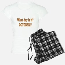 What day is it? October? Pajamas