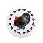 "Turkey Circle 3.5"" Button"