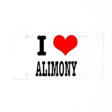 I Heart (Love) Alimony Aluminum License Plate