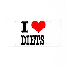 I Heart (Love) Diets Aluminum License Plate