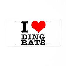 I Heart (Love) Ding Bats Aluminum License Plate