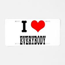 I Heart (Love) Everybody Aluminum License Plate