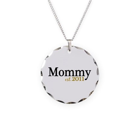 New Mommy Est 2011 Necklace Circle Charm