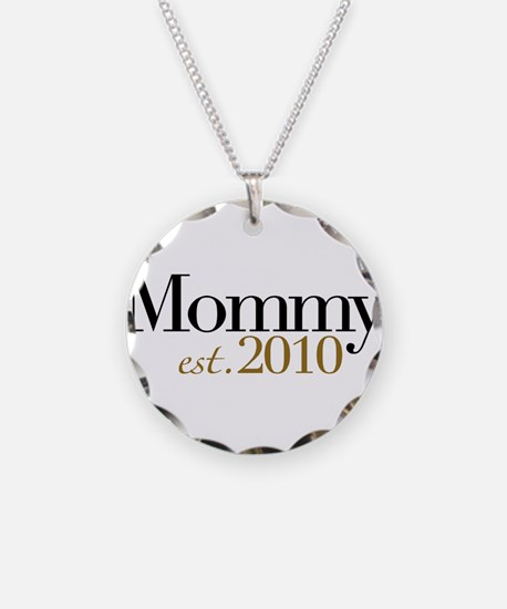 New Mommy 2010 Necklace