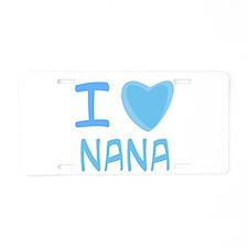 Blue I Heart (Love) Nana Aluminum License Plate