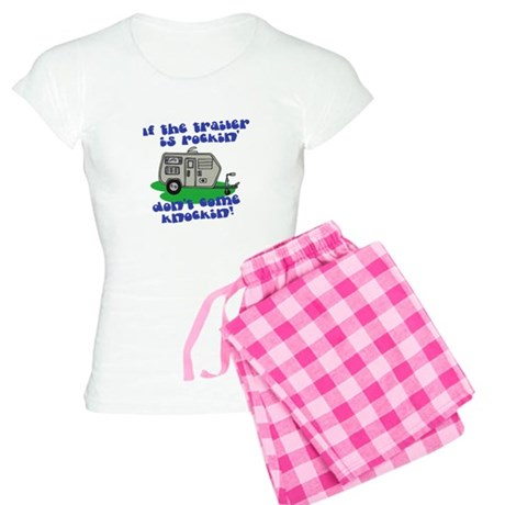 If the trailer is Rockin, Don Women's Light Pajama