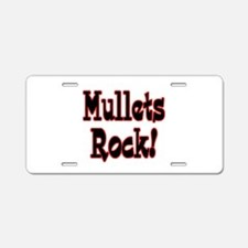 Mullets Rock! Design Aluminum License Plate