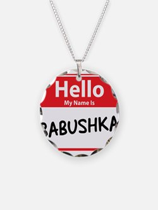 Hello My Name is Babushska Necklace