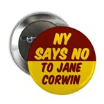 NY Says NO to Jane Corwin Campaign Button