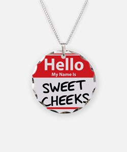 Hello My Name is Sweet Cheeks Necklace