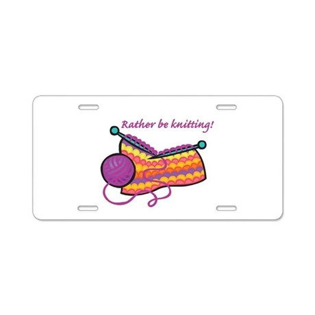Rather Be Knitting Design Aluminum License Plate