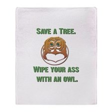 Save a Tree Wipe Your Ass Wit Throw Blanket
