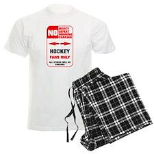 NO PARKING Hockey Sign Pajamas