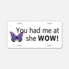 She Wow! Aluminum License Plate