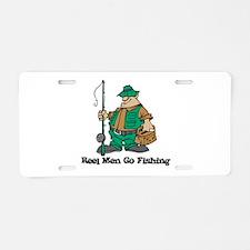 Reel Men Go Fishing Aluminum License Plate