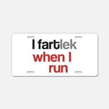 Funny I FARTlek © Aluminum License Plate