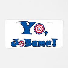 Yo! Jobama! Obama Aluminum License Plate