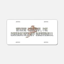 TOP Baseball Dreams Aluminum License Plate