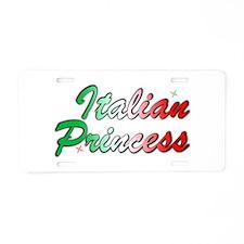 Italian Princess Aluminum License Plate