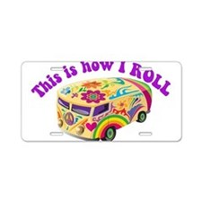 How I Roll Hippie Van Aluminum License Plate