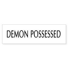 Demon Possessed