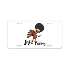 Jive Turkey Aluminum License Plate
