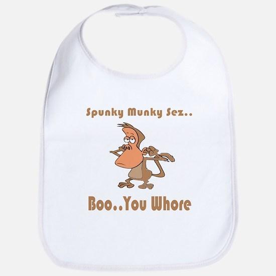 Boo..You Whore Bib