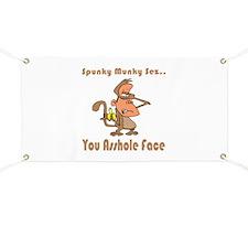 You Asshole Face Banner