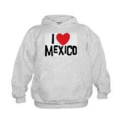 I Love Mexico Hoodie