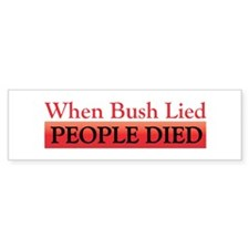 People Died Bumper Bumper Sticker