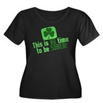 This is no time to be SOBER Women's Plus Size Scoo