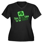This is no time to be SOBER Women's Plus Size V-Ne