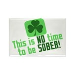 This is no time to be SOBER Rectangle Magnet (10 p