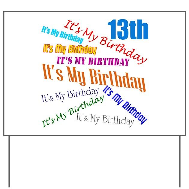 13th Birthday Yard Sign By Sagart