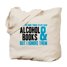 There Are More Things To Life Tote Bag