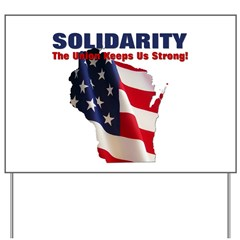 Solidarity - Union - Recall W Yard Sign
