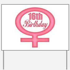 16th Birthday Yard Sign