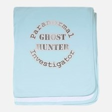 Funny Paranormal investigator baby blanket