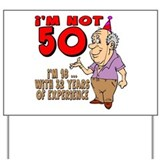 Funny 50th birthday for men Yard Signs