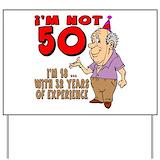 Funny 50th birthday for men Yard Signs