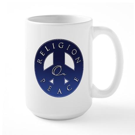 Religion Or Peace Large Mug