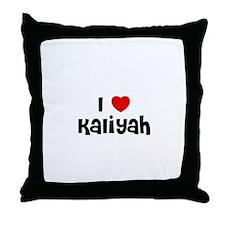 I * Kaliyah Throw Pillow
