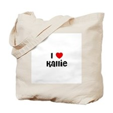 I * Kallie Tote Bag