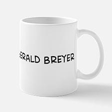 I Love Stephen Gerald Breyer Mug