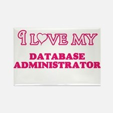 I love my Database Administrator Magnets