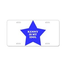 Kenny Is My Idol Aluminum License Plate