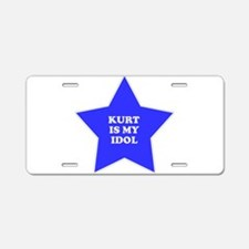Kurt Is My Idol Aluminum License Plate