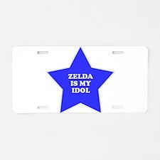 Zelda Is My Idol Aluminum License Plate