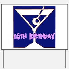 65th Birthday Yard Sign