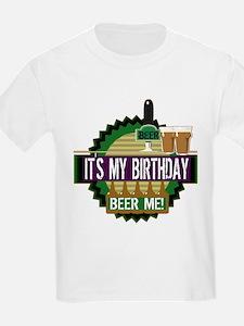 Beer Me Birthday T-Shirt